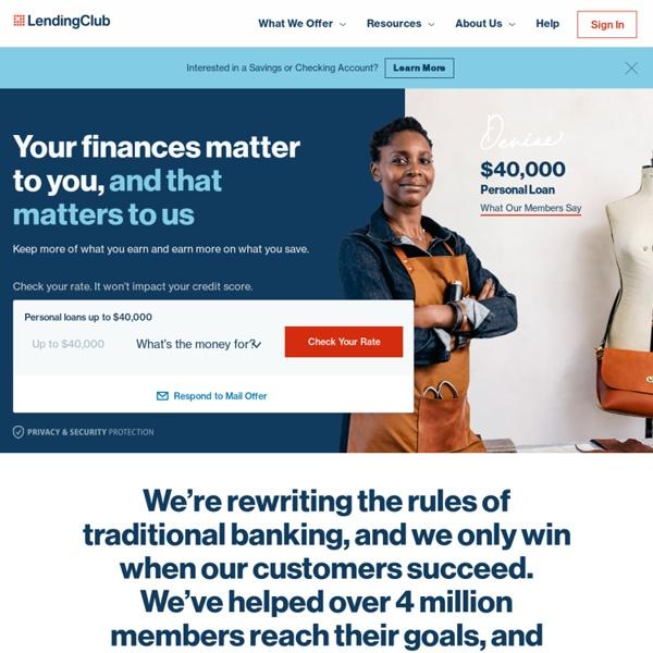 The Leader in Peer to Peer Lending: Loans and Investing
