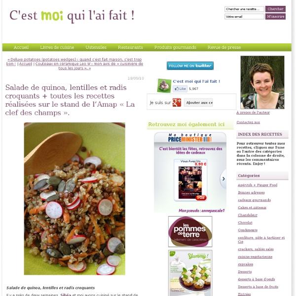 Salade de quinoa, lentilles et radis croquants + toutes les recettes réalisées sur le stand de l'Amap « La clef des champs ».
