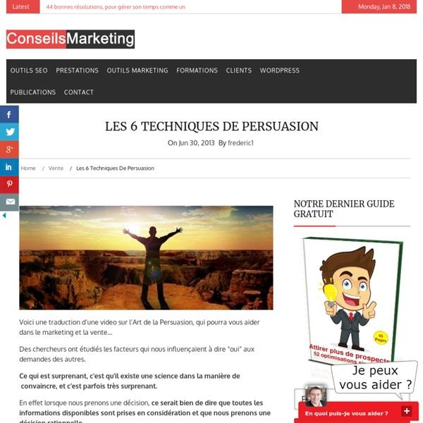 Les 6 techniques de persuasion