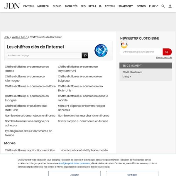 Tous les chiffres-clés de l'Internet et des nouvelles technologies en France et dans le monde : internautes, marchés, e-business...