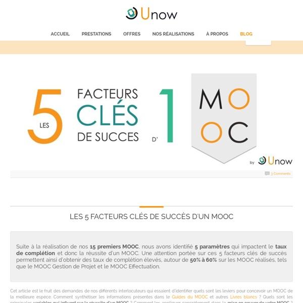 Les 5 facteurs clés de succès d'un MOOC - Unow - MOOC conception