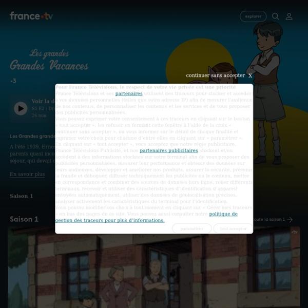 Les Grandes grandes vacances - Replay et vidéos en streaming - France tv