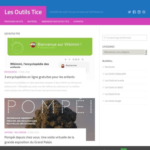 Les Outils Tice – L'actualité des outils Tice pour la classe par Fidel Navamuel