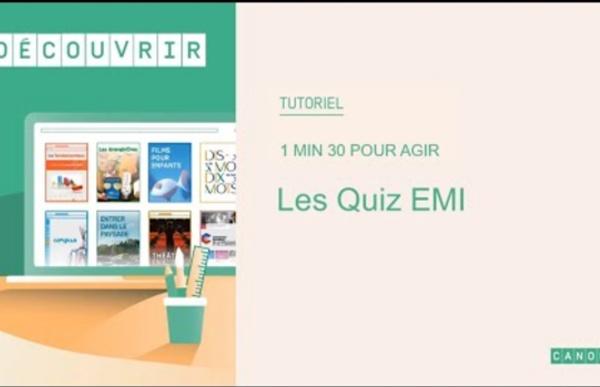 Les quiz EMI : qu'est-ce que c'est ?