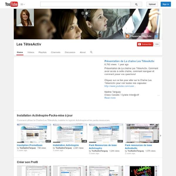 Les TêtesActiv : chaîne Youtube