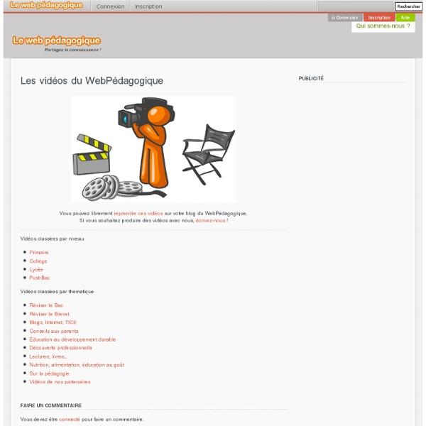 Les vidéos du WebPédagogique - LeWebPédagogique