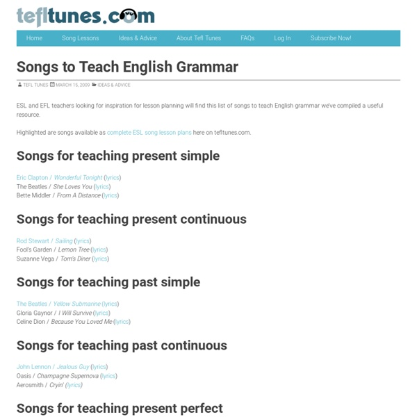 teaching grammar using songs Often an obvious and intuitive use of a song does not result in the most  imaginative approach, especially when used for grammar practice as language  teachers.