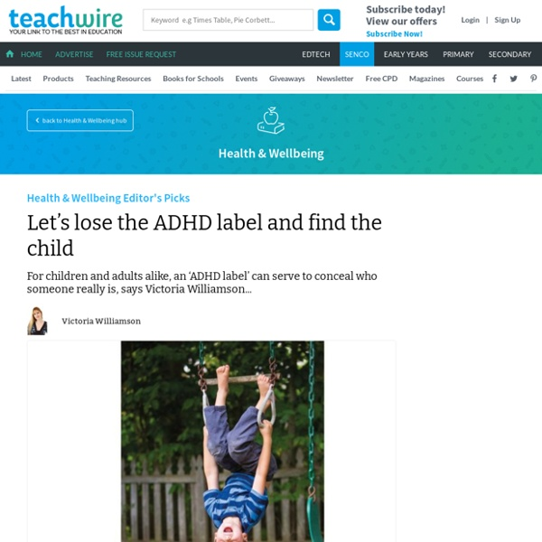 Let's lose the ADHD label and find the child