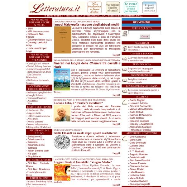 Letteratura.it il portale italiano sulla letteratura - per ricerche su scrittori narratori poeti italiani con libri romanzi poesie - per ricerche in biblioteche italiane e riviste letterarie - aggiornamenti
