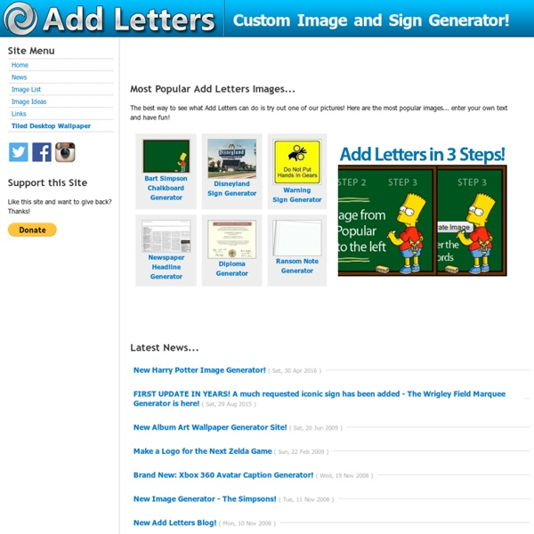 Add Letters! Custom Image Generators & Sign Generators