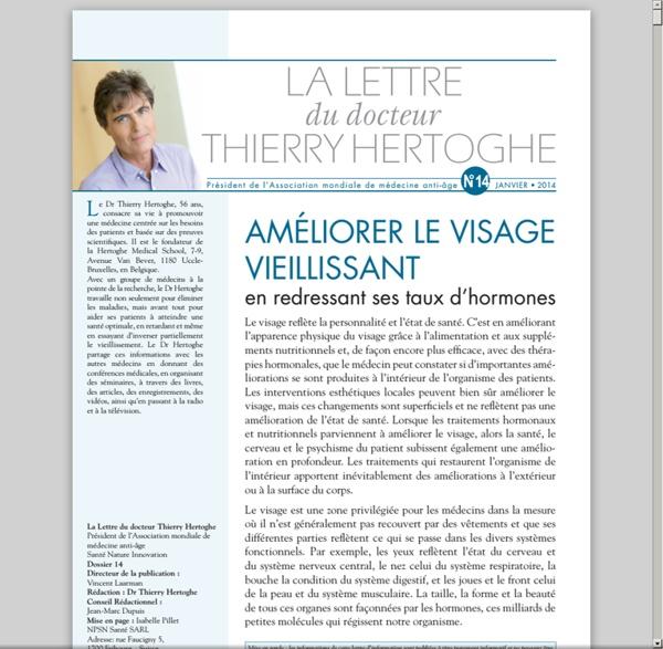 Lettre dr Thierry Hertoghe n°14 - janv. 2014 - Améliorer le visage en vieillissant en redressant ses taux d'hormones [pdf]