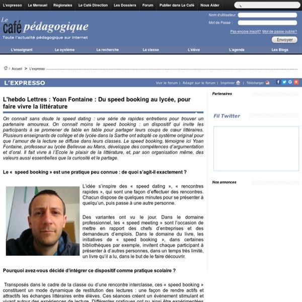 L'hebdo Lettres : Yoan Fontaine : Du speed booking au lycée, pour faire vivre la littérature