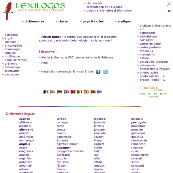 LEXILOGOS - Dictionnaires, Cartes, Documents en ligne - Langues & Pays