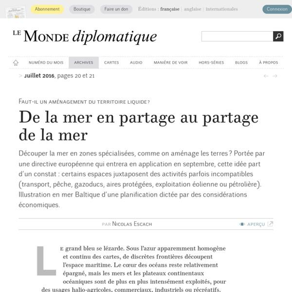 De la mer en partage au partage de la mer, par Nicolas Escach (Le Monde diplomatique, juillet 2016)