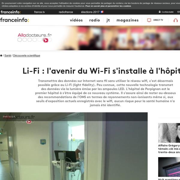 Li-Fi : l'avenir du Wi-Fi s'installe à l'hôpital