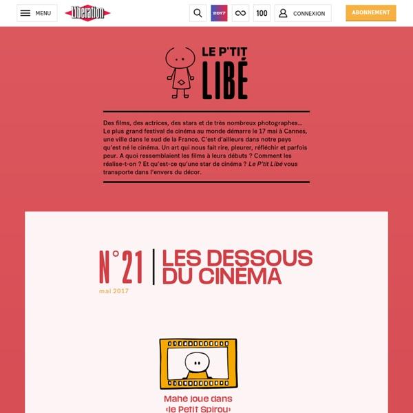 Libération.fr – Le P'tit Libé - Cannes : les dessous du cinéma expliqués aux enfants