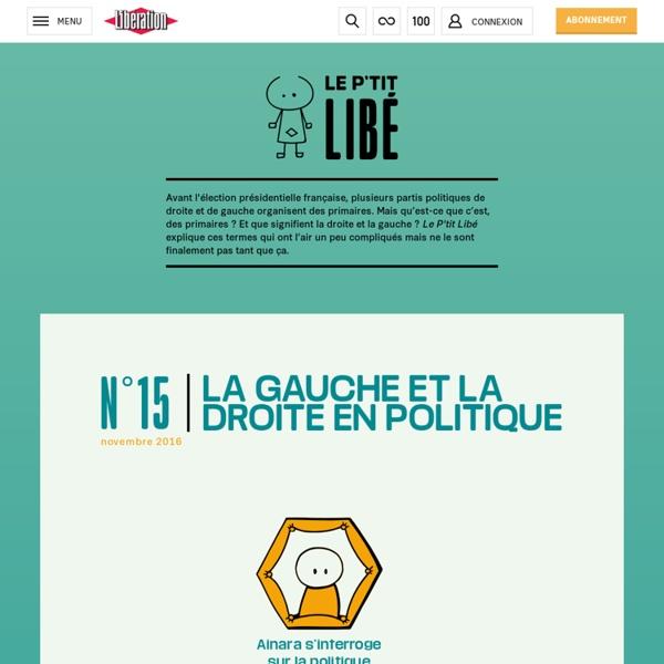 Libération.fr – Le P'tit Libé - Politique: la gauche et la droite