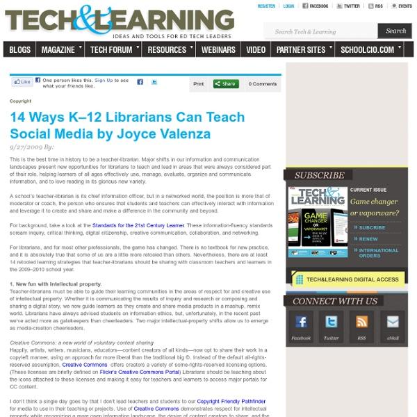 14 Ways K–12 Librarians Can Teach Social Media by Joyce Valenza