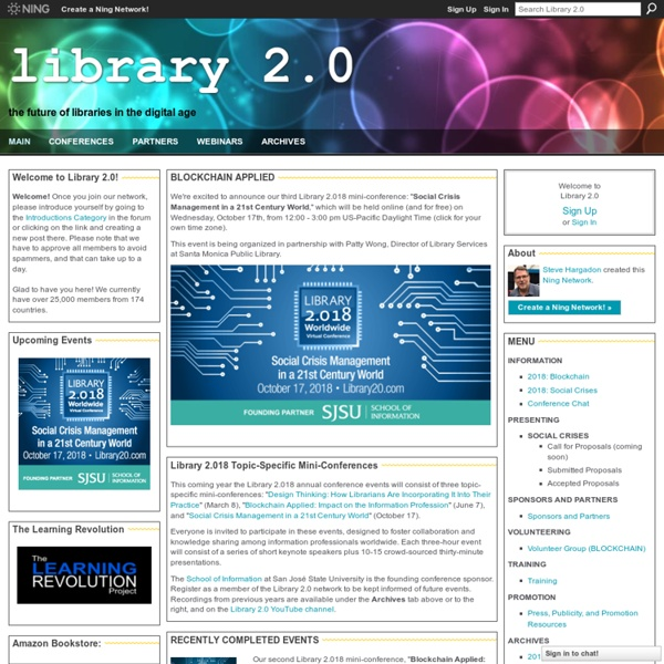 Library 2.0 - the future of libraries in the digital age