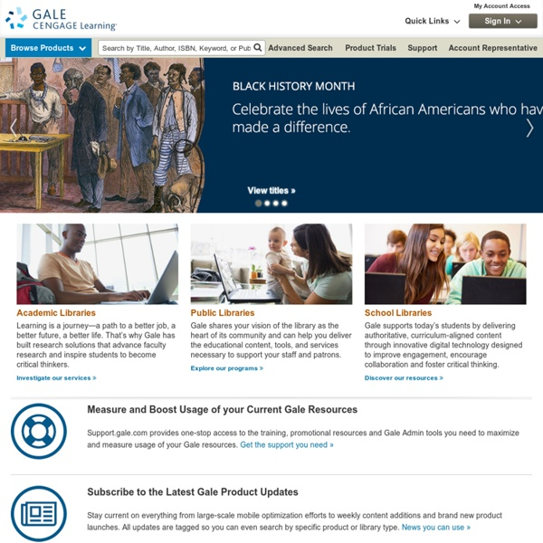 Gale Cengage - Education, Learning and Research Resources Online