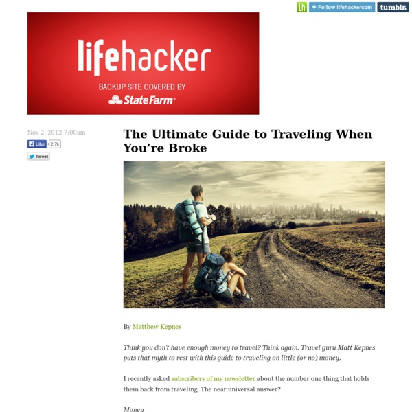 The Ultimate Guide to Traveling When You're Broke