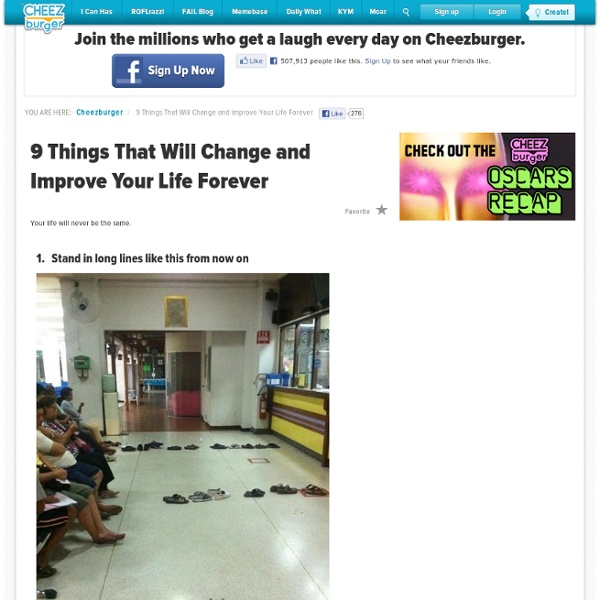 9 Things That Will Change and Improve Your Life Forever