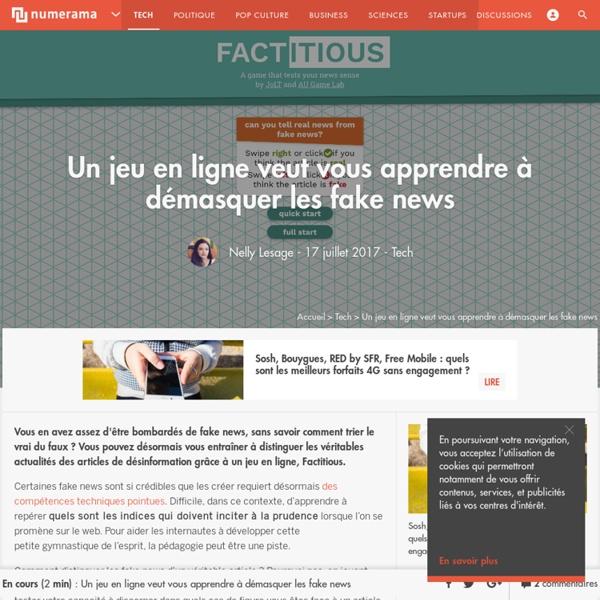 Un jeu en ligne veut vous apprendre à démasquer les fake news - Tech