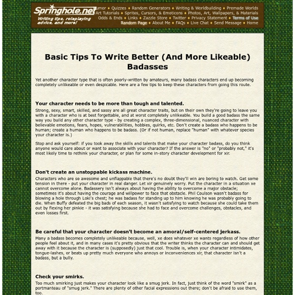 Basic Tips To Write Better (And More Likeable) Badasses