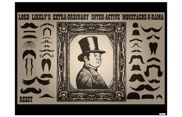Lord Likely's Extra-Ordinary Inter-Active Moustache-O-Rama