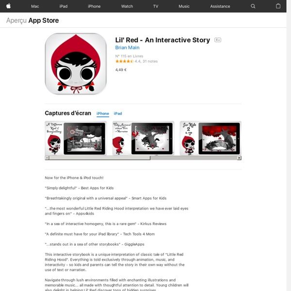Lil' Red - An Interactive Story pour iPhone, iPod touch et iPad dans l'App Store sur iTunes