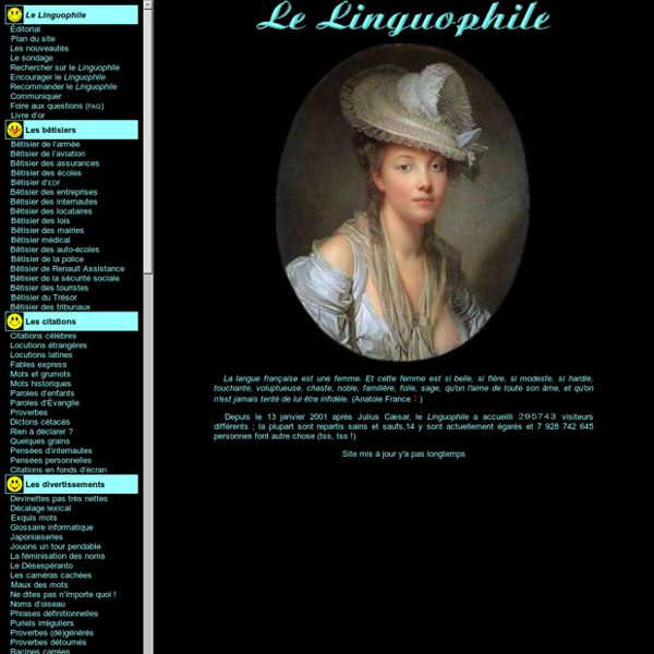 Le Linguophile - Les merveilles de la langue française - rire, émotion, passion.