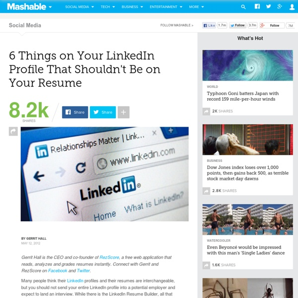 6 Things on Your LinkedIn Profile That Shouldn't Be on Your Resume