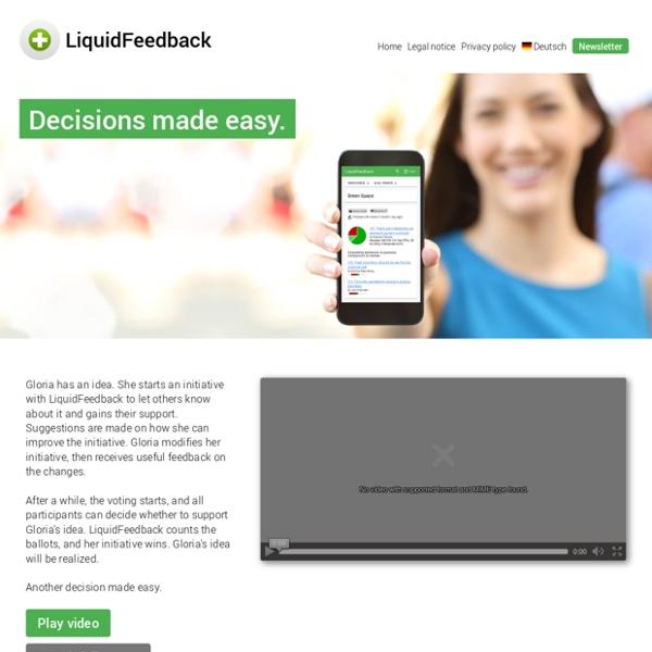 LiquidFeedback - more than Liquid Democracy