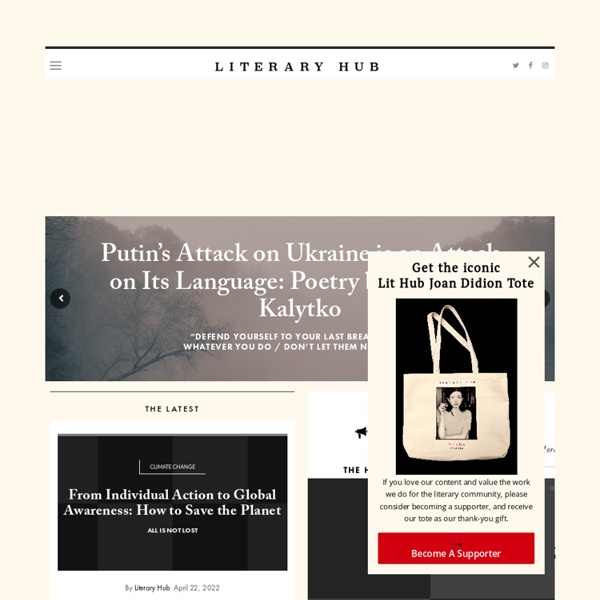 Literary Hub: The Best of the Literary Internet