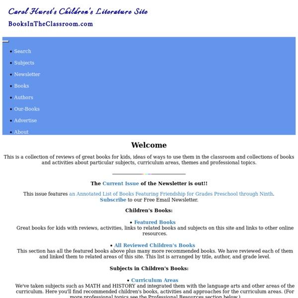 Carol Hurst's Children's Literature Site: BooksInTheClassroom.com