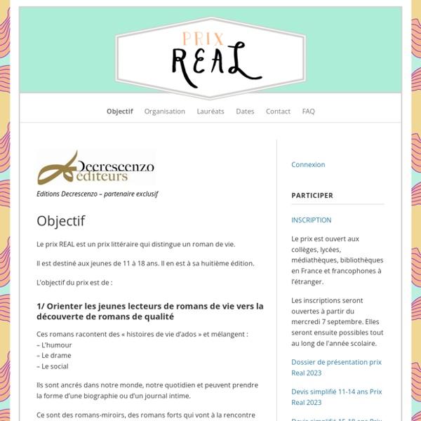 Prix Real – Le prix REAL est un prix littéraire qui distingue un roman de vie