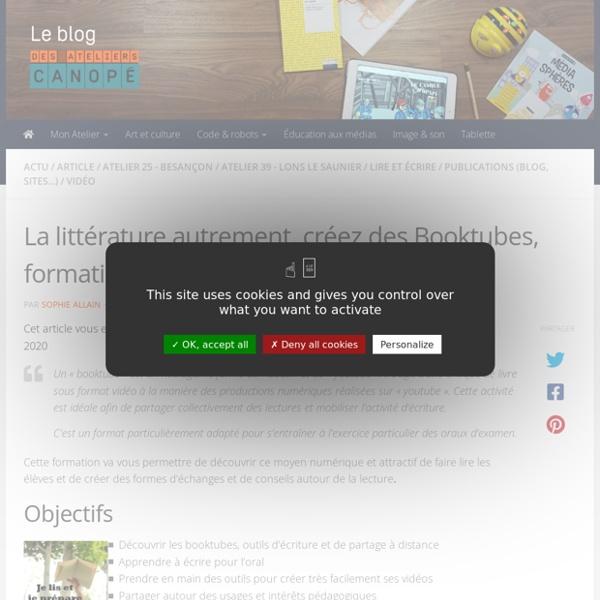 La littérature autrement, créez des Booktubes, formation en ligne - Blog des Ateliers Canopé de l'académie de Besançon