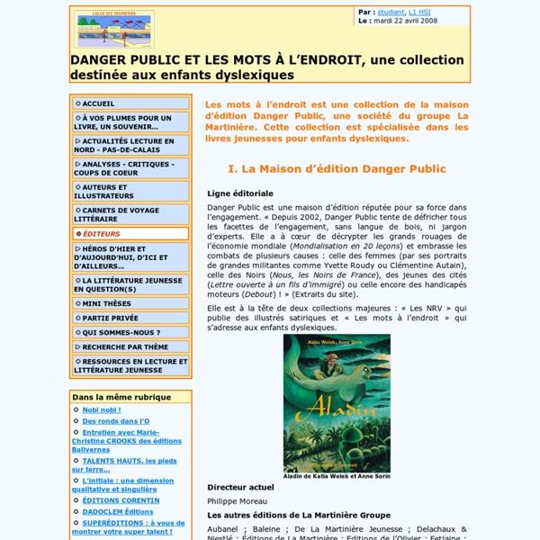 DANGER PUBLIC ET LES MOTS À L'ENDROIT, une collection destinée aux enfants dyslexiques