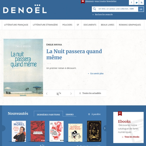 Éditions Denoël - Littérature - Essais - Romans policiers - Science fiction - Romans graphiques