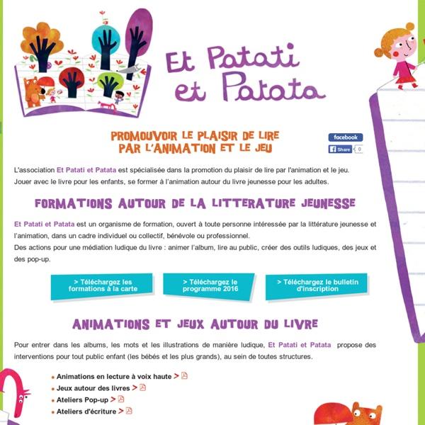 Et patati et pata - Animation autour du livre - Formation en litterature jeunesse - intervention école - jeu autour du livre - haute savoie - savoie - france