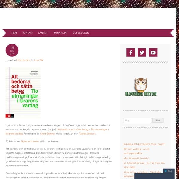 Litteraturtips – Att bedöma och sätta betyg – Tio utmaningar i lärarens varda...
