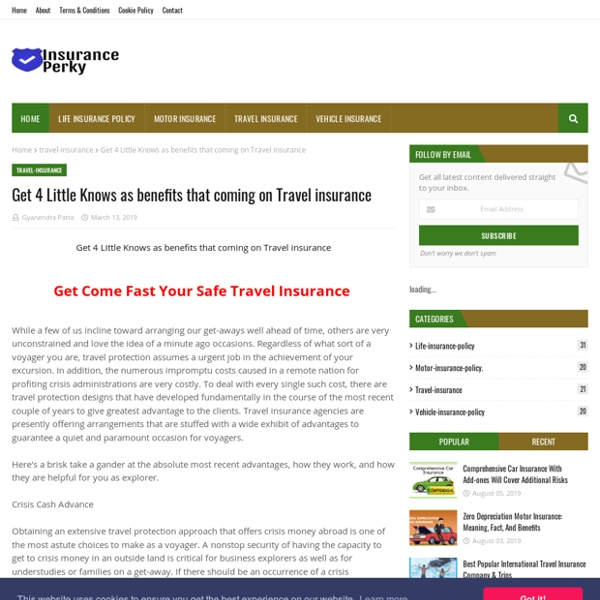 Get 4 Little Knows as benefits that coming on Travel insurance