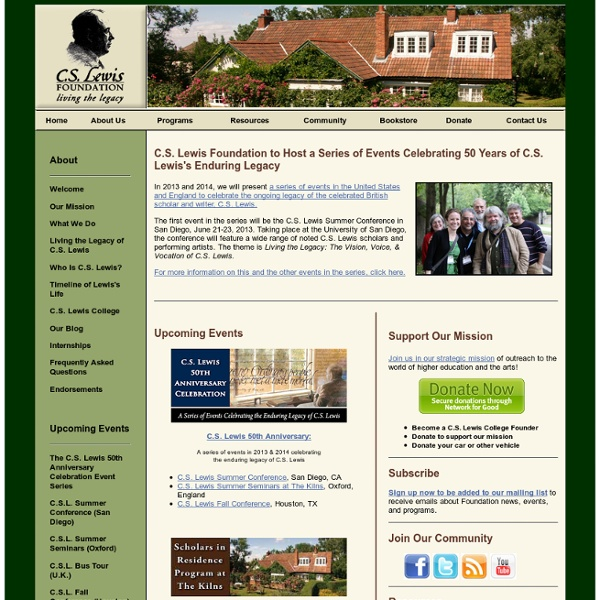 C. S. Lewis Foundation - Living the Legacy of C.S. Lewis