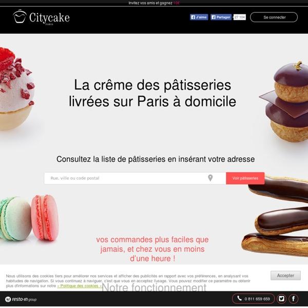 Achat de Patisserie Française sur Paris – Livraison de Patisseries Parisienne France - Citycake