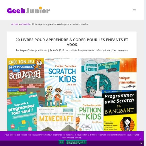20 livres pour apprendre à coder pour les enfants et ados - Geek Junior -