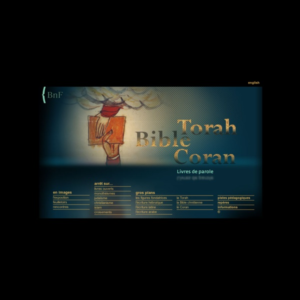 Livres de parole : Torah, Bible, Coran
