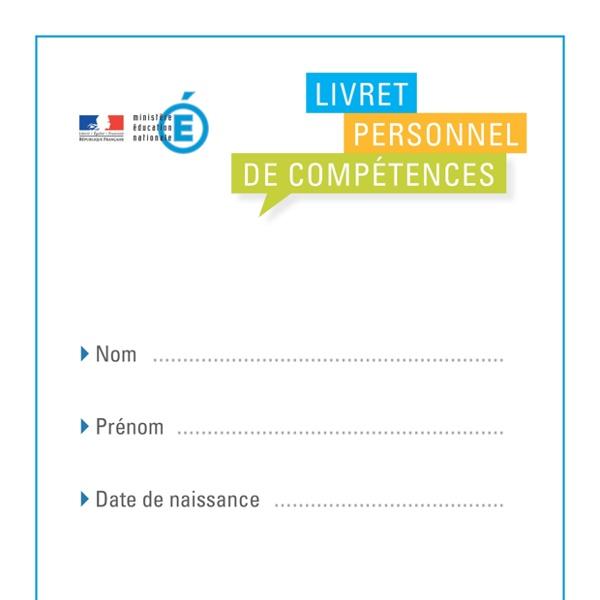 Livret personnel de compétences - livret_personnel_competences_149027