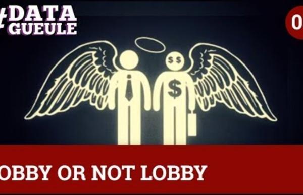 Lobby or not lobby #DATAGUEULE 3