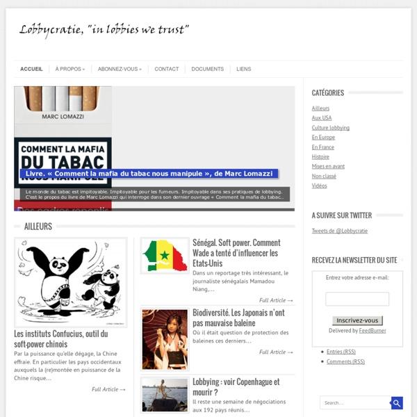 Lobbycratie, lobby, influence, lobbying, analyse et commentaires, lobbies, blog, groupes d'intérêts, économie, politique