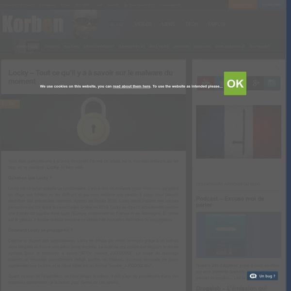 Locky - Tout ce qu'il y a à savoir sur le malware du moment